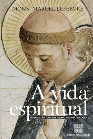 A vida espiritual segundo São Tomás de Aquino