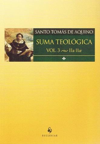 Suma Teológia Vol 3 – Secunda Secundae