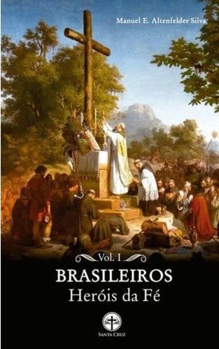 Brasileiros – Heróis de Fé – Vol. 1