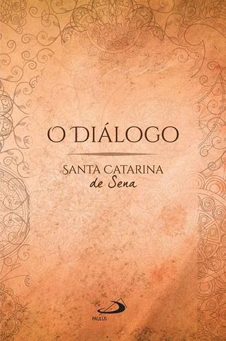 O Diálogo – Santa Catarina Sena