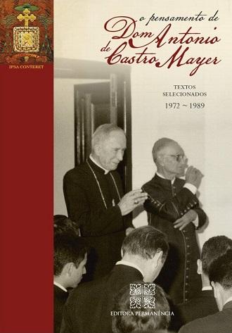 O Pensamento de Dom Antônio de Castro Mayer