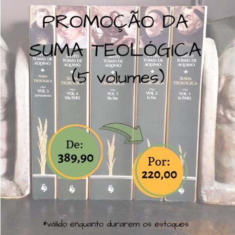 * Promoção – 5 Volumes da Suma Teológica