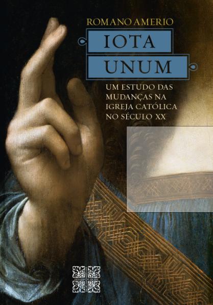 IOTA UNUM – Um Estudo das Mudanças na Igreja Católica no Século XX